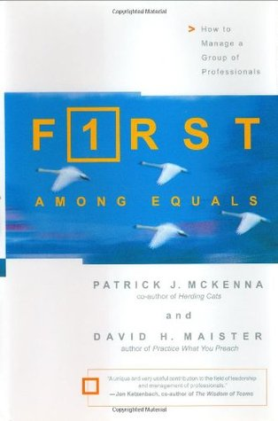 First Among Equals by David H. Maister