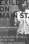 Exile on Main St.: A Season in Hell with the Rolling Stones