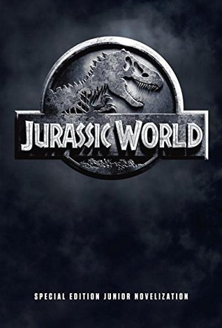 Jurassic World Special Edition Junior Novelization