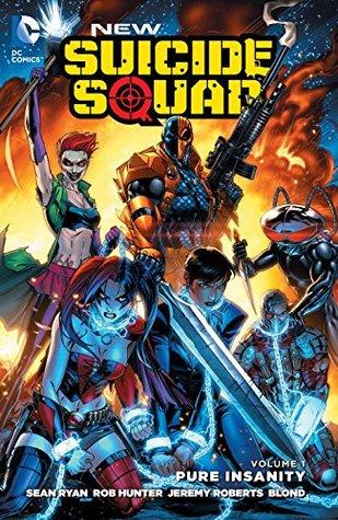 New Suicide Squad, Vol. 1 by Sean Ryan