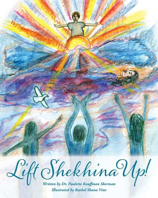 Lift Shekhina Up