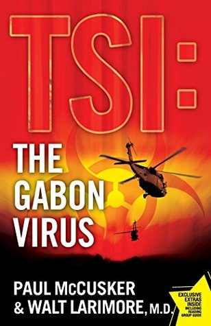 The Gabon Virus by Paul McCusker