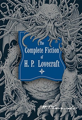 Hp Lovecraft The Complete Fiction By Hp Lovecraft