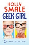 Geek Girl / Model Misfit by Holly Smale