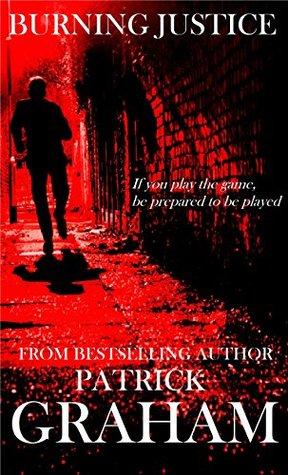 Legal Thriller: Burning Justice (Max Harrison Book 4)
