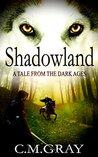 Shadowland (Shadowland #1)