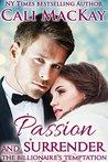 Passion and Surrender (The Billionaire's Seduction, #1)