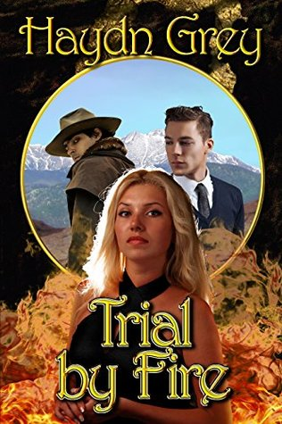 Trial by Fire (All We Hold Dear (Sequel) Book 2)