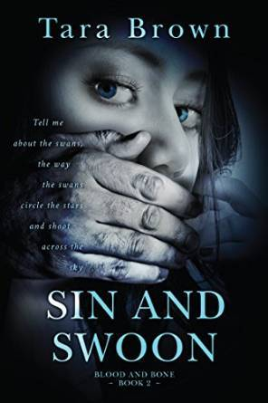 Sin and Swoon(Blood and Bone 2)