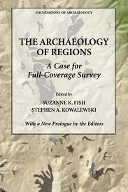 the-archaeology-of-regions-a-case-for-full-coverage-survey