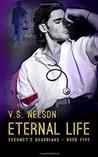Eternal Life (Sekhmet's Guardians, #5)