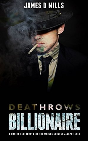 Deathrows Billionaire: A man on Deathrow wins the world's largest jackpot ever