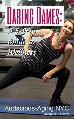 Daring Dames: A 5-Step Guide to Wellness