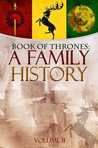 Book of Thrones: A Family History, Vol. II (Book of Thrones #2)