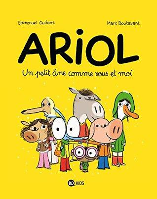 Ariol - Tome 1 : Un petit âne comme vous et moi