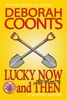 Lucky Now and Then by Deborah Coonts