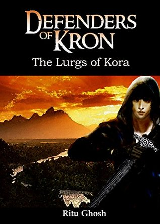 the-lurgs-of-kora-defenders-of-kron-book-2