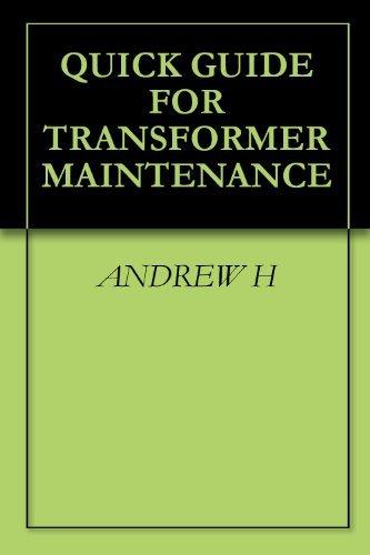 QUICK GUIDE FOR TRANSFORMER MAINTENANCE