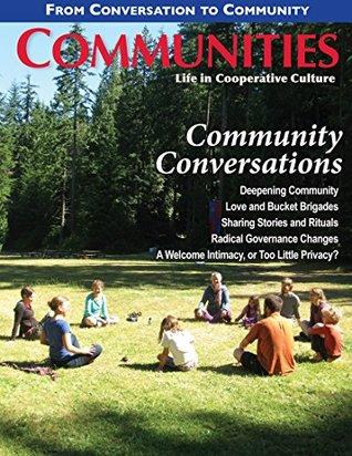 Communities Magazine #164 (Fall 2014) - Community Conversations