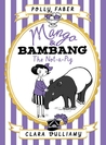 The Not-a-Pig (Mango & Bambang #1)