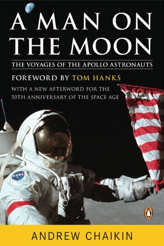A Man on the Moon: The Voyages of the Apollo Astronauts