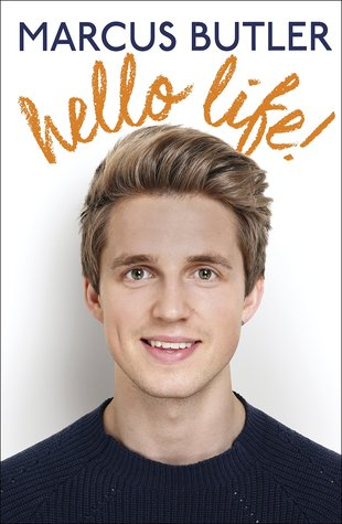 Hello Life! by Marcus Butler