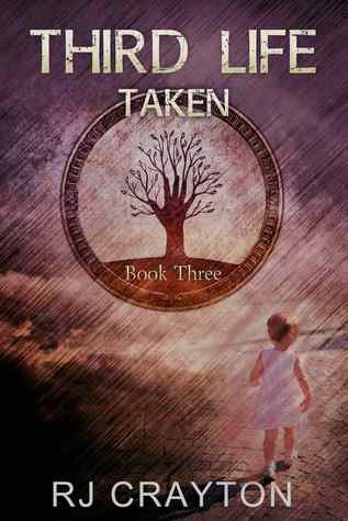 Ebook Third Life: Taken by R.J. Crayton DOC!
