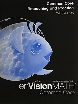 Math 2012 Common Core Reteaching and Practice Workbook Grade K