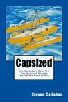 Capsized: Jim Nalepka's Epic 119 Day Survival Voyage Aboard the Rose-Noelle
