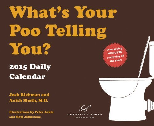 What's Your Poo Telling You 2015 Daily Calendar