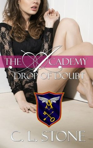 Drop of doubt by C.L. Stone
