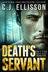 Death's Servant by C.J. Ellisson