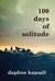 100 days of solitude by Daphne Kapsali