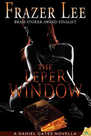 The Leper Window by Frazer Lee