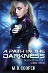 A Path in the Darkness (The Intrepid Saga #2)