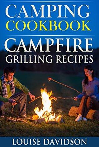 Camping Cookbook: Campfire Grilling Recipes
