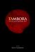 Tambora: Ketika Bumi Meledak 1815