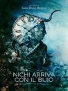 Nichi arriva con il buio by Sara Zelda Mazzini