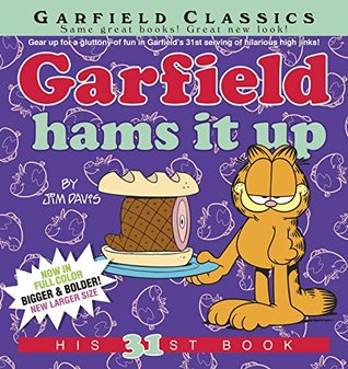 Garfield Hams It Up: His 31st Book por Jim Davis