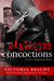 Dangerous Concoctions (Curvy Assignments, #2)