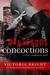 Dangerous Concoctions by Victoria Bright