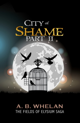 City of Shame Part 2