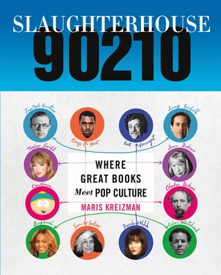 Slaughterhouse 90210: Where Great Books Meet Pop Culture
