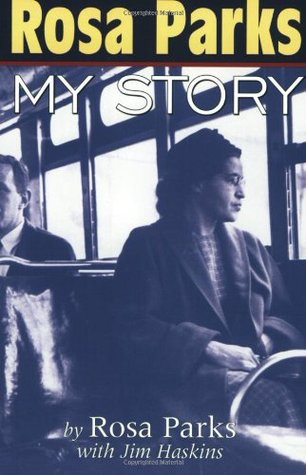 Rosa Parks My Story By Rosa Parks