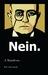 Nein: A Manifesto