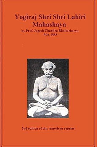 Yogiraj Shri Shri Lahiri Mahasaya by Jogesh Bhattacharya