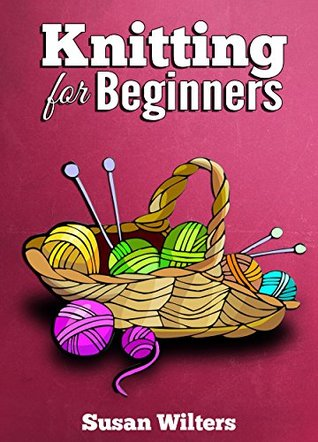 Knit Knitting For Beginners With Pictures And Detailed Instruction