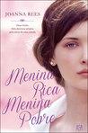Menina Rica, Menina Pobre by Joanna Rees