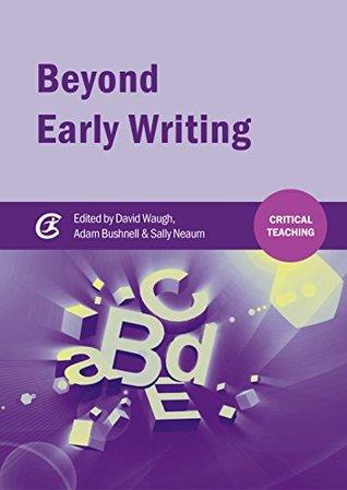 Descarga gratuita de libros electrónicos completos en pdf Beyond Early Writing: Teaching Writing in Primary Schools