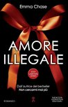 Amore illegale by Emma Chase